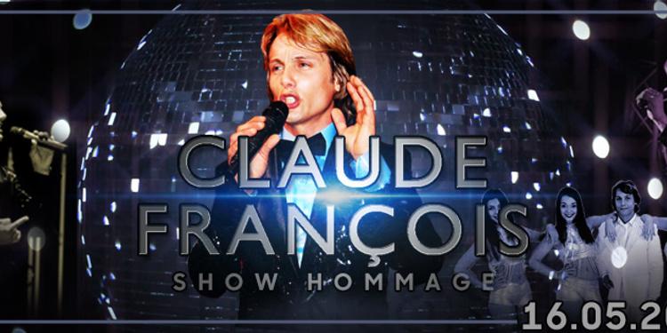 Claude Fançois le show hommage