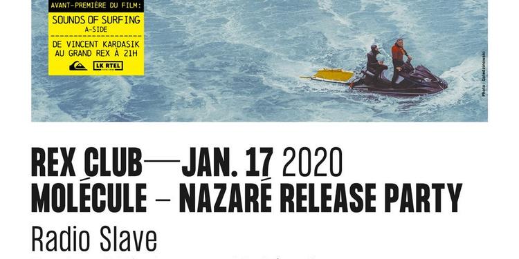 Molécule - Nazaré Release Party: Radio Slave, Pedro Winter b2b Molécule, Radio Standart Collect