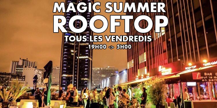 MAGIC SUMMER FRIDAY ROOFTOP (TERRASSE / HAMBURGERS / CLUB INTERIEUR / GRATUIT avec INVITATION)