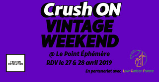 CrushON Vintage Weekend • Fight for the Fashion Revolution