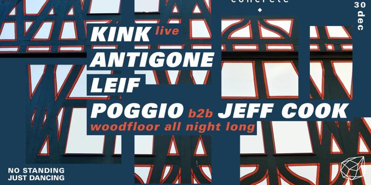 Concrete: Kink, Antigone, Leif, Poggio b2b Jeff Cook