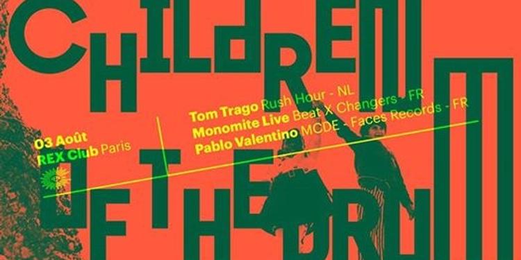 Children of the Drum: Tom Trago, Monomite, Pablo Valentino