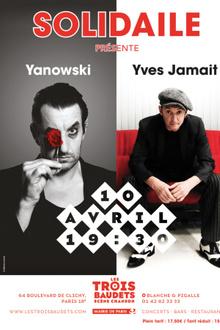 Soirée Solidaile : Yanowski, Yves Jamait
