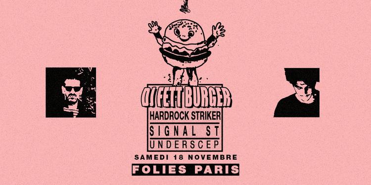 Skylax x Folies Paris: DJ Fett Burger, H.S, Signal ST, Underscep