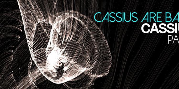 Cassius Are Back