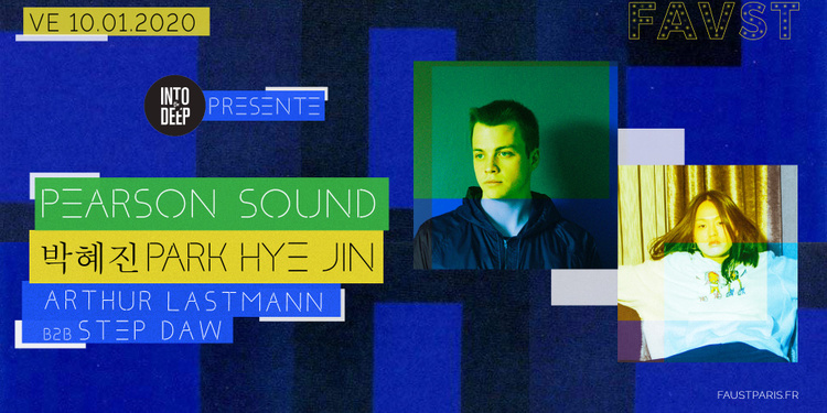 Faust & Into The Deep: Pearson Sound & 박혜진 Park Hye Jin