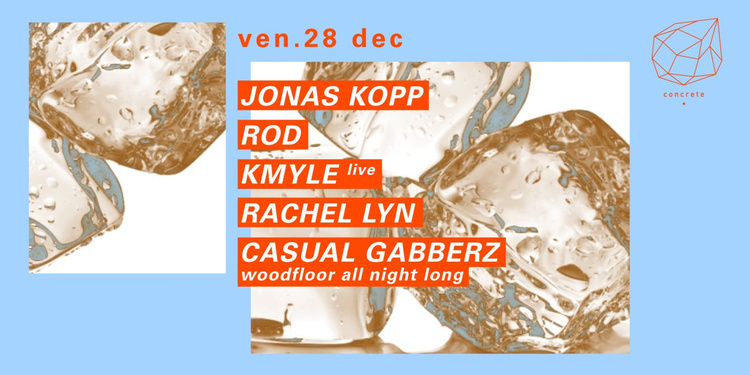 Concrete: Jonas Kopp, ROD, Kmyle Live, Rachel Lyn