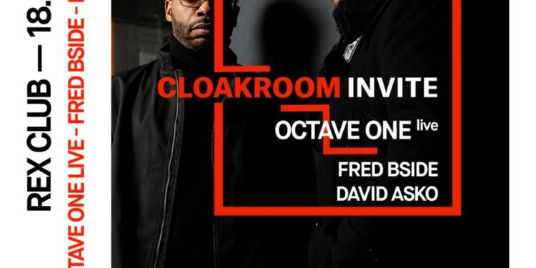 Cloakroom Invite: Octave One Live, Fred Bside, David Asko