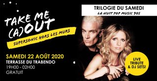 Trilogie du Samedi en plein air / Take Me (A)Out du Supersonic
