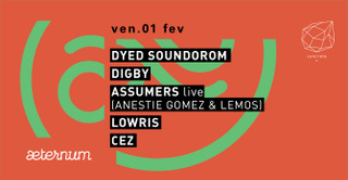 Concrete x Aeternum: Dyed Soundorom, Digby, Assumer Live