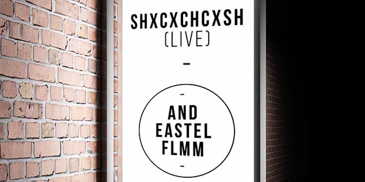 Open Minded présente Shxcxchcxsh live, AnD, Eastel & FLmm