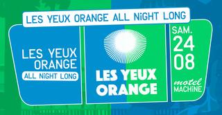 Motel Machine : Les Yeux Orange All Night Long