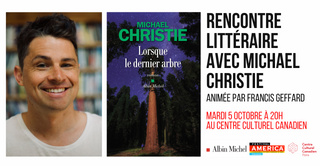 Rencontre avec l'auteur canadien Michael Christie