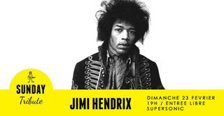 Sunday Tribute - Jimi Hendrix // Supersonic