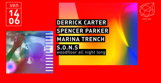 Concrete: Derrick Carter, Spencer Parker, Marina Trench, S.O.N.S