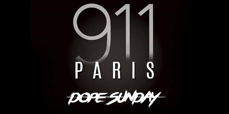 Resto & Club '911 Paris', Dope Sunday !
