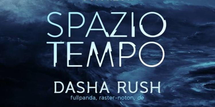 Spazio Tempo : Dasha Rush, Yuka