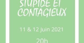 Stupides et contagieux
