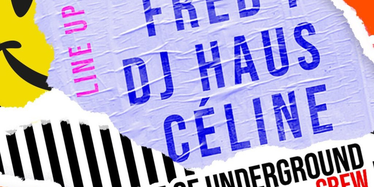 House Of Underground Invite Fred P, Dj Haus & Céline