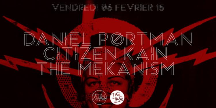 Daniel Portman, Citizen Kain & The Mekanism