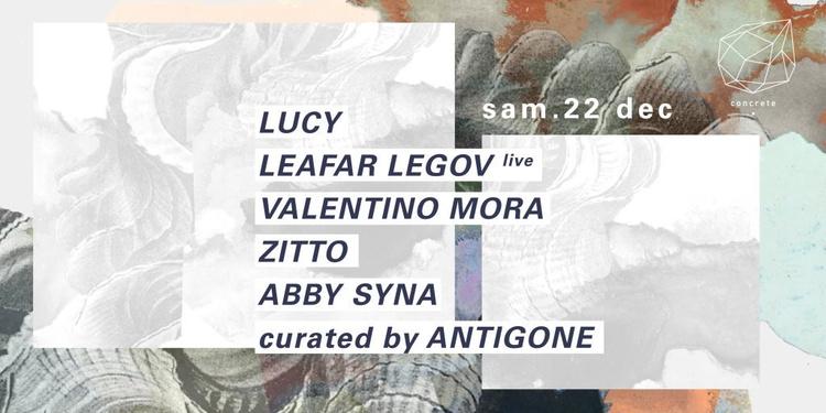 Concrete : Antigone, Lucy, Leafar Legov Live