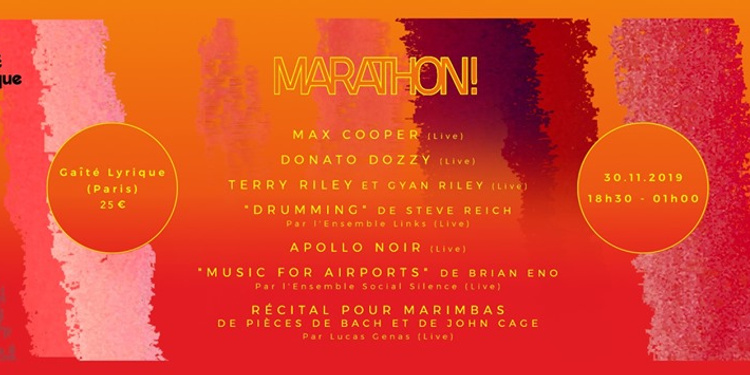 Marathon ! / Donato Dozzy, Max Cooper, Terry Riley, Apollo Noir