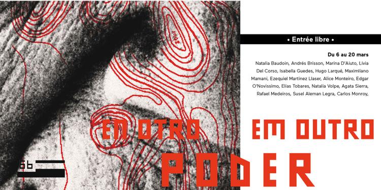 Exposition : En otro / Em outro poder