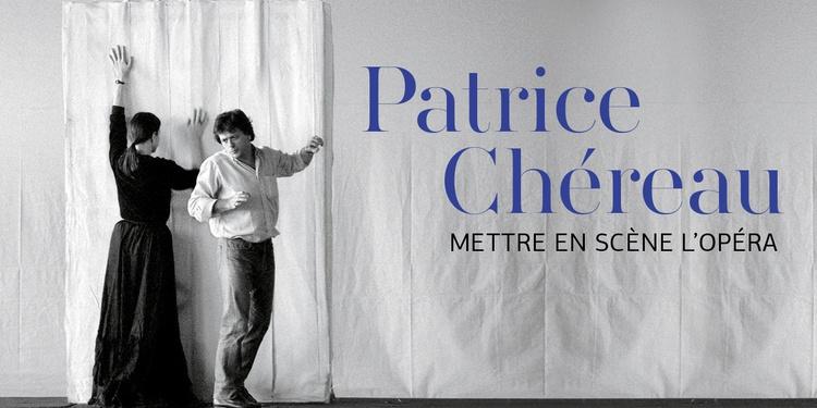 Patrice Chéreau, mettre en scène l'opéra