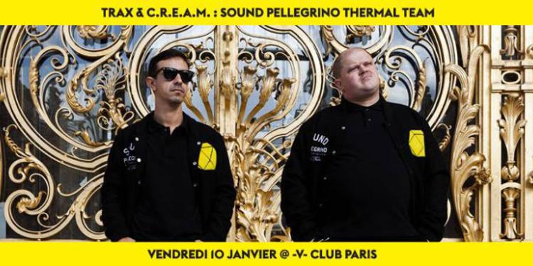 TRAX & C.R.E.A.M - Sound Pellegrino Thermal Team