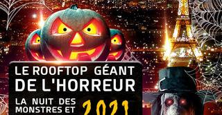 LE ROOFTOP GEANT DE L' HORREUR VUE TOUR EIFFEL HALLOWEEN EXCEPTIONNEL