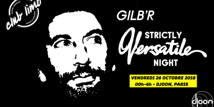 Club Limo Invite Gilb'R - Strictly Versatile Night