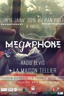 Megaphone Tour - La Maison Tellier + Radio Elvis