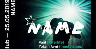 Name Festival: Vaal, Yotam Avni, APM001, Péo Watson