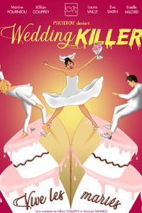 Wedding Killer - Théâtre Laurette - du mercredi 9 septembre au mercredi 16 décembre