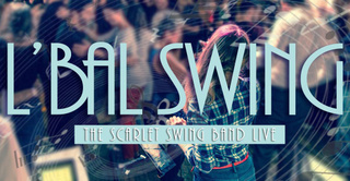 Bal Lindy Hop avec The Scarlet Swing Band