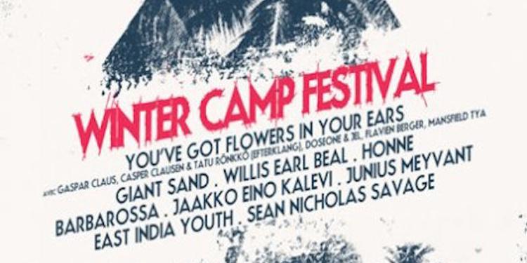 Winter camp : Honne + Jaakko Eino + Kalevi + Sean Nicholas Savage
