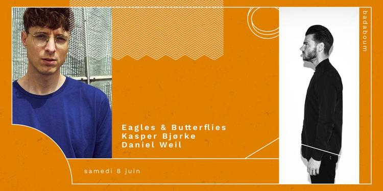 Eagles & Butterflies, Kasper Bjørke, Daniel Weil