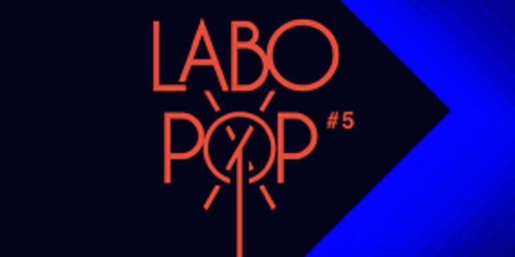 Labo Pop#5 : Strasbourg +balladur +marble arch