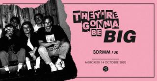 They're Gonna Be Big - BDRMM en concert au Supersonic