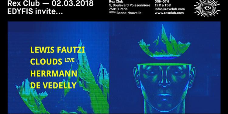 Edyfis Invite Lewis Fautzi, Clouds, Herrmann & De Vedelly