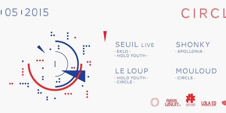 Circle #11 avec Shonky, Seuil live, Le Loup & Mouloud