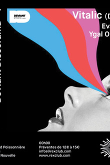 Deviant Discorama: Vitalic (Djset), EVA Peel, Ygal Ohayon