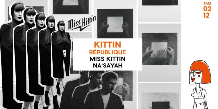 Republique avec Miss Kittin & Na'Sayah