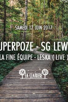 Superpoze, SG Lewis, La Fine Equipe, Leska x La Clairière