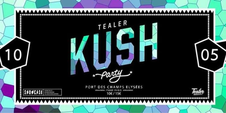 Tealer Kush Party