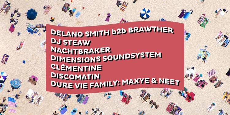 Dure Vie invite Dimensions Festival • Delano Smith b2b Brawther