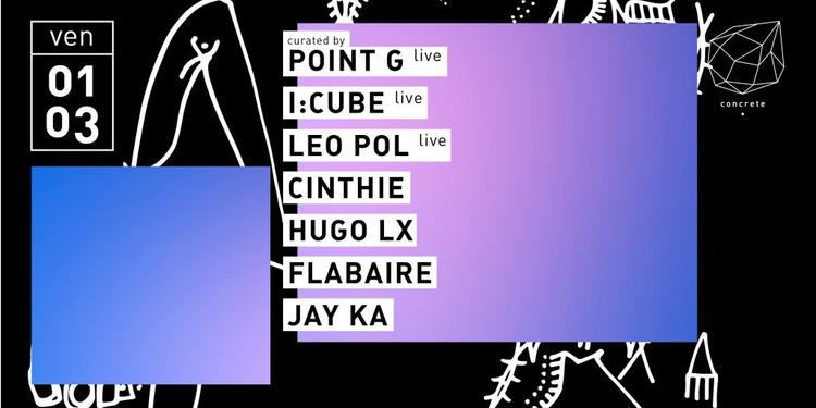 Concrete: I:Cube, Point G, Leo Pol, Cinthie, Hugo LX