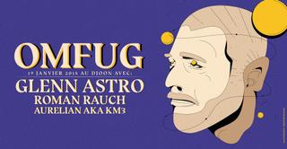 Omfug with Glenn Astro - Roman Rauch - Aurelian aka KM3