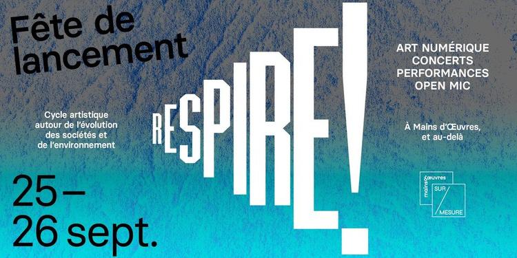 Fête de lancement R E S P I R E !