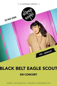 Black Belt Eagle Scout • Wilsen / Supersonic (Free entrance) - Le Supersonic - vendredi 22 mai